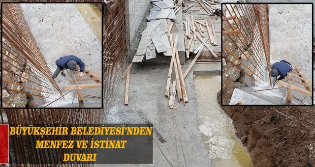 Büyükşehir Belediyesi'nden Menfez Ve İstinat Duvarı
