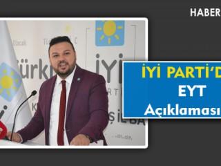İyi Parti Kahramanmaraş'tan EYT Açıklaması