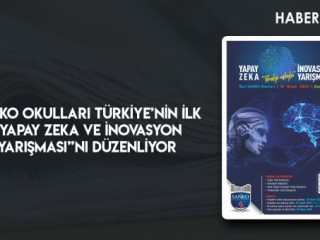"""SANKO OKULLARI TÜRKİYE'NİN İLK """"YAPAY ZEKA VE İNOVASYON YARIŞMASI""""NI DÜZENLİYOR"""