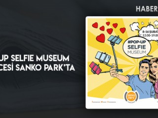 POP-UP SELFIE MUSEUM Eğlencesi Sanko Park'ta