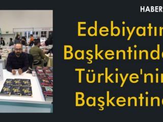 Edebiyatın Başkentinden Türkiye'nin Başkentine !