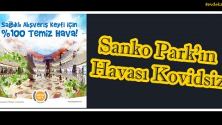 Sanko Parkta Covid-19 Önlemleri Üst Düzeyde