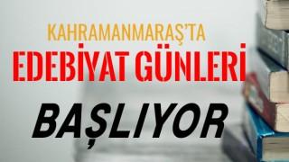 Kahramanmaraş'ta Edebiyat Günleri Başlıyor